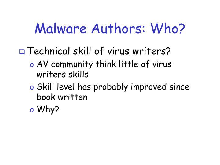Malware Authors: Who?