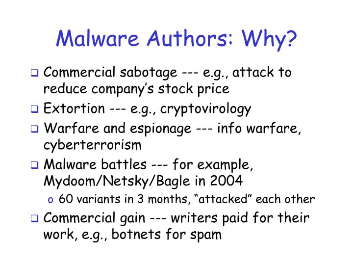 Malware Authors: Why?
