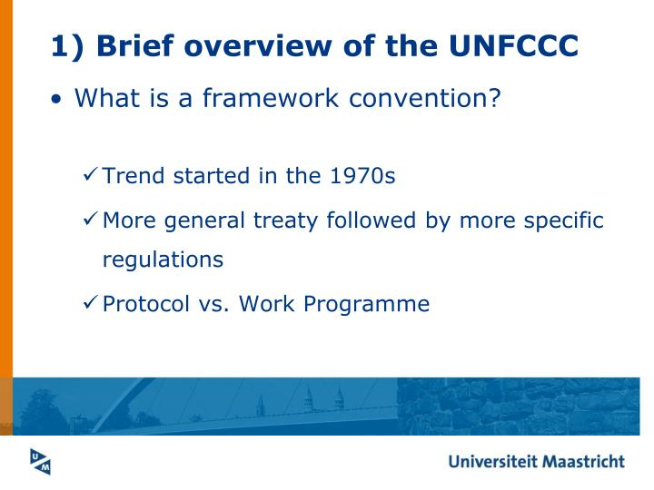 1) Brief overview of the UNFCCC