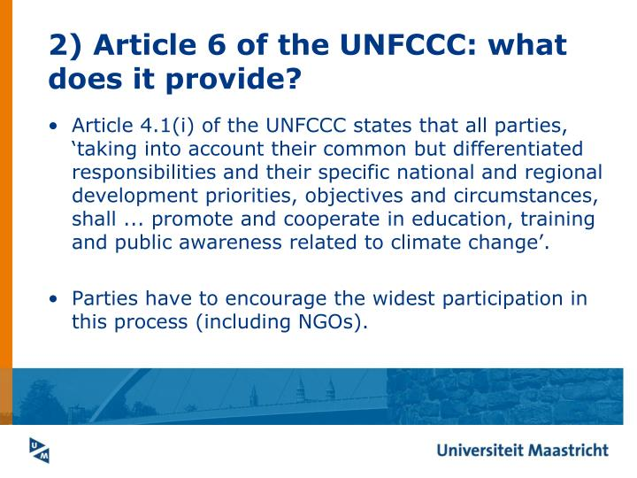 2) Article 6 of the UNFCCC: what does it provide?