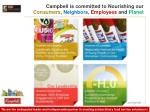 campbell is committed to nourishing our consumers neighbors employees and planet
