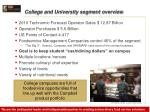 college and university segment overview