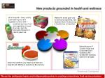 new products grounded in health and wellness