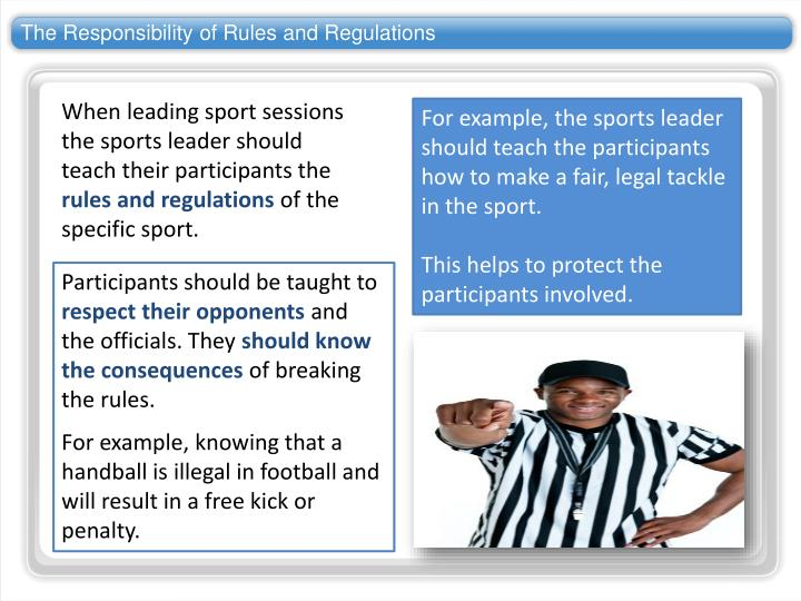 The Responsibility of Rules and Regulations