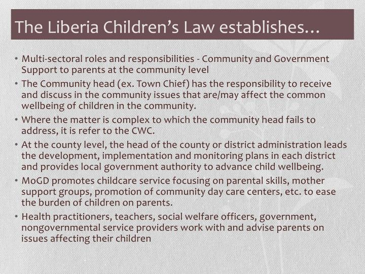 The Liberia Children's Law establishes…