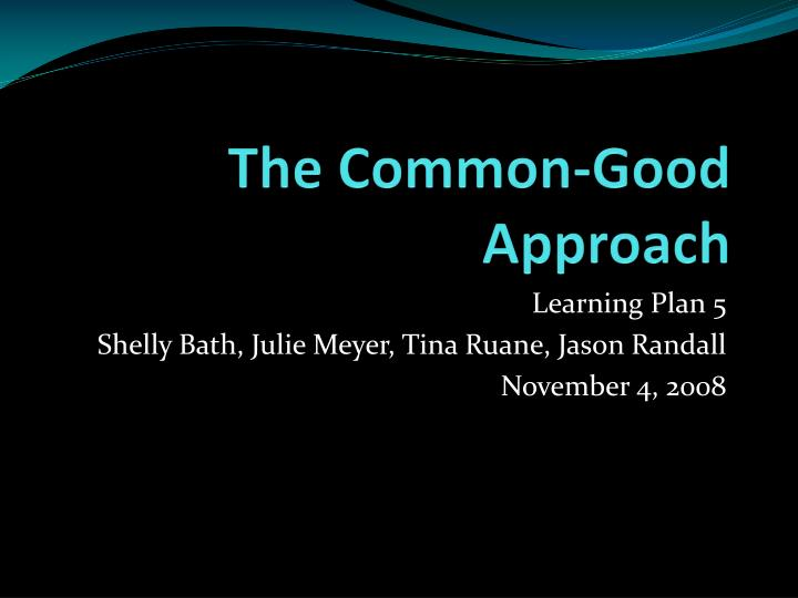 the common good approach n.