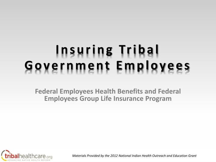 insuring tribal government employees n.