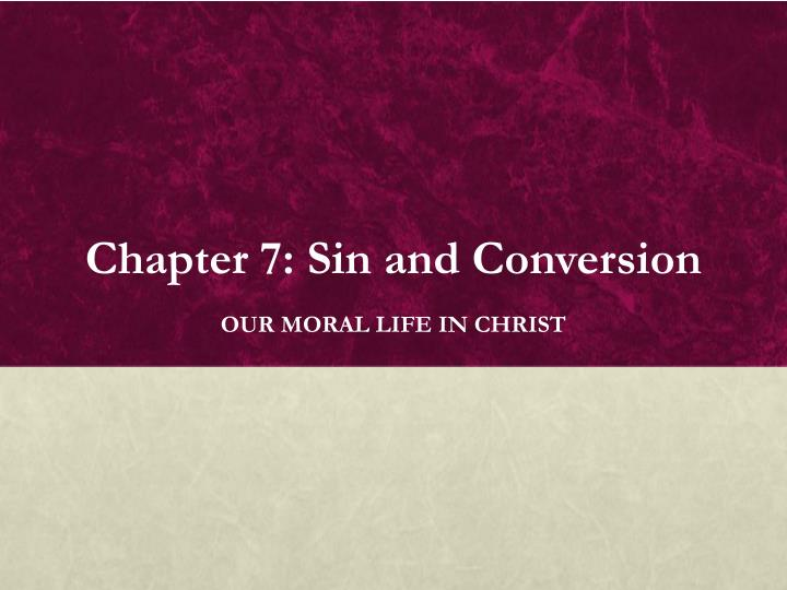 chapter 7 sin and conversion n.