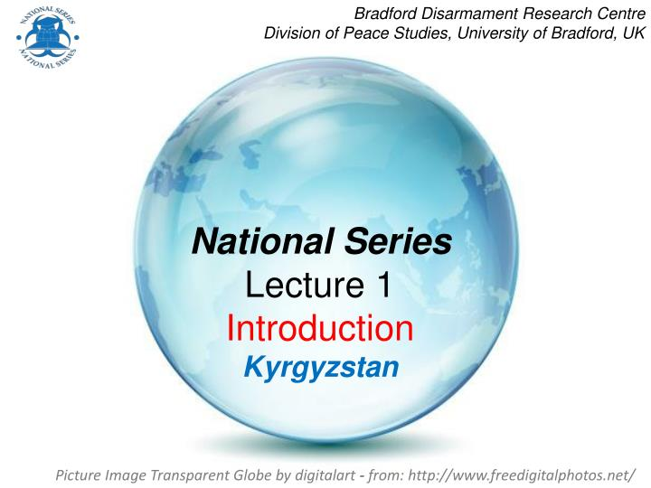 national series lecture 1 introduction kyrgyzstan n.