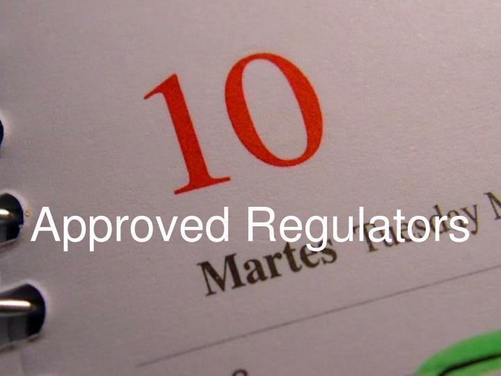 Approved Regulators