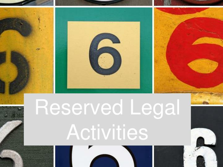 Reserved Legal Activities