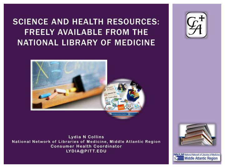 science and health resources freely available from the national library of medicine n.