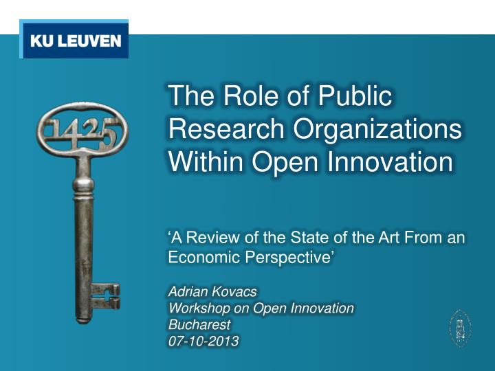 the role of public research organizations within open innovation n.