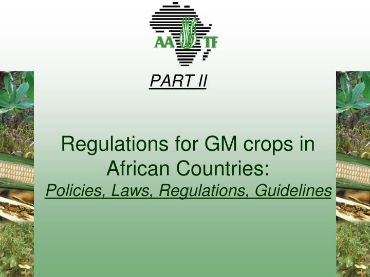 Regulations for GM crops in African Countries: