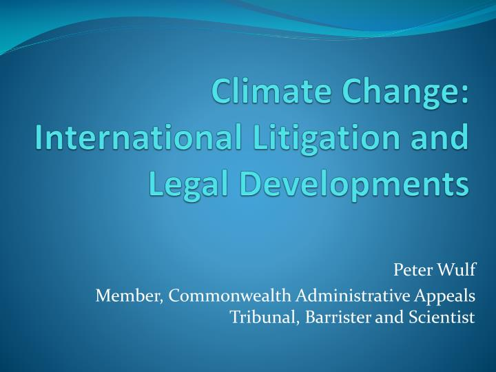 climate change international litigation and legal developments