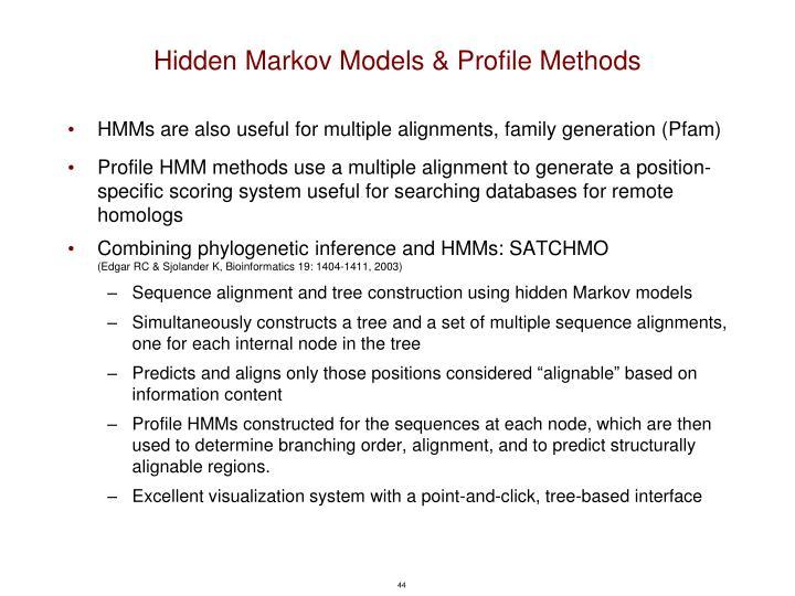 Hidden Markov Models & Profile Methods