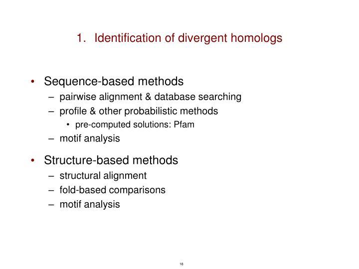 Identification of divergent homologs