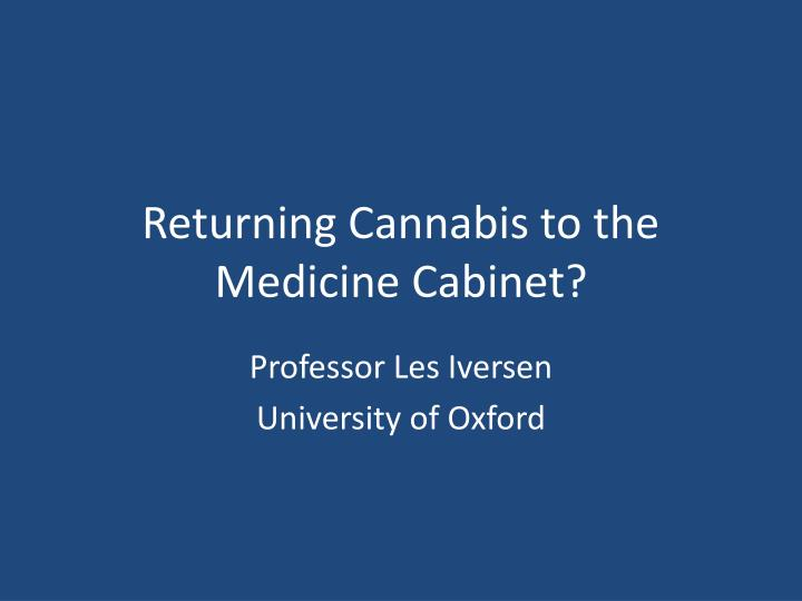 returning cannabis to the medicine cabinet