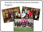 evolution of the multicultural scholars program