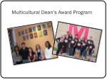 multicultural dean s award program