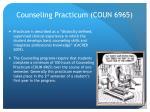 counseling practicum coun 6965