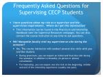 frequently asked questions for supervising cecp students