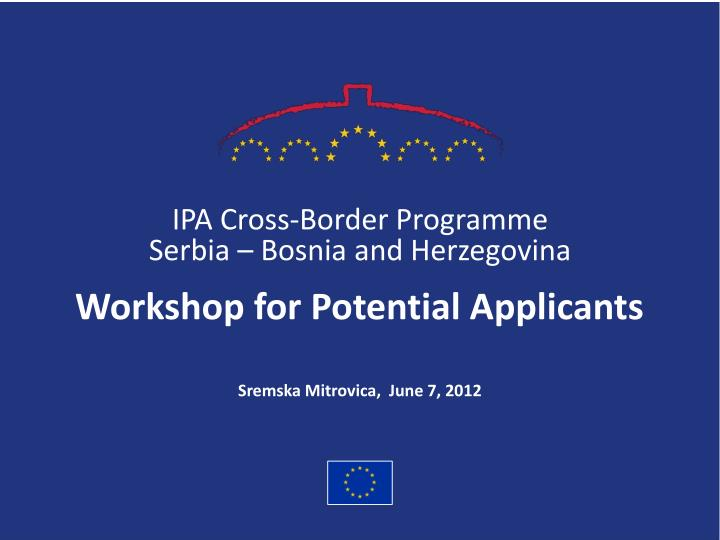 ipa cross border programme serbia bosnia and herzegovina n.