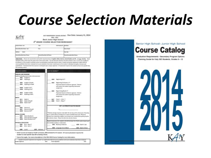 Course selection materials