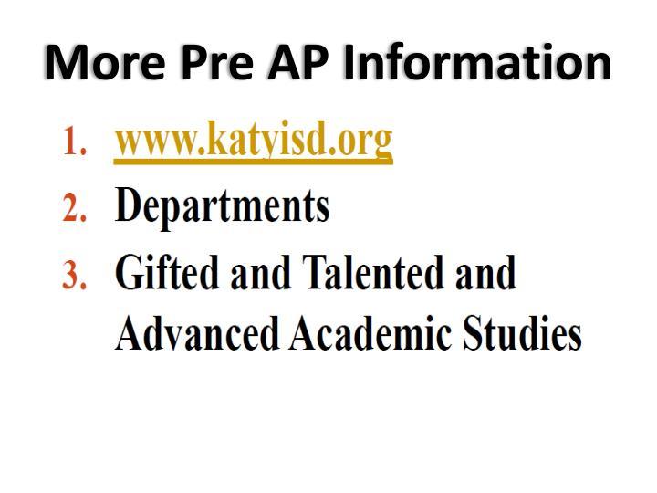 More Pre AP Information
