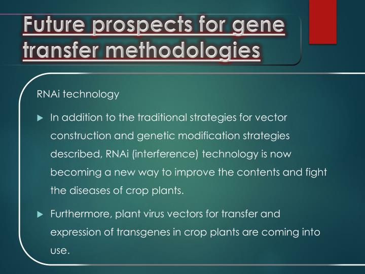 Future prospects for gene transfer methodologies