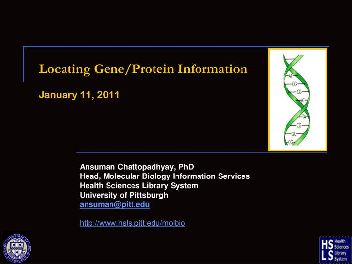 locating gene protein information january 11 2011 n.
