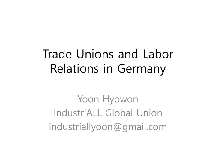 trade unions and labor relations in germany n.