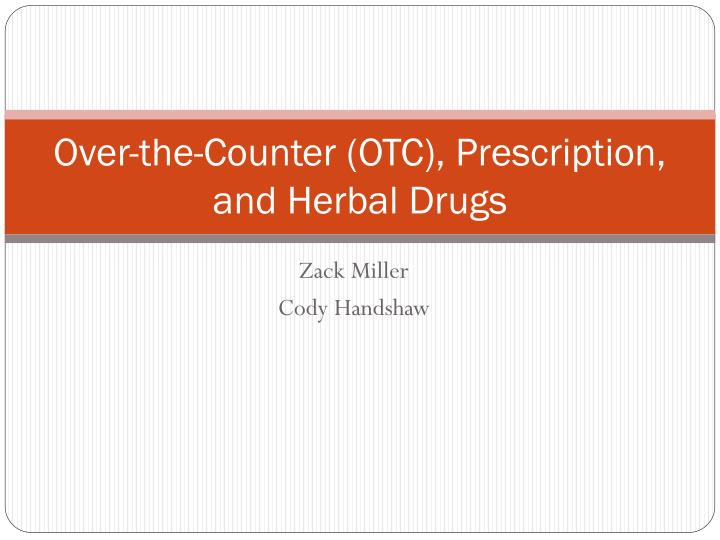 over the counter otc prescription and herbal drugs n.