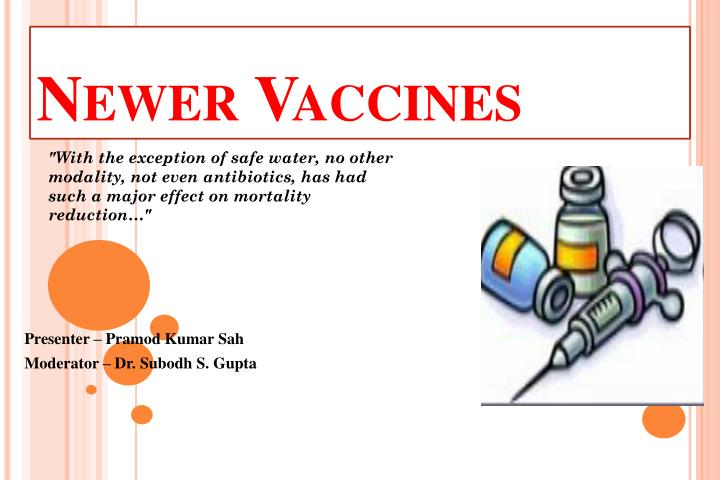 Ppt newer vaccines powerpoint presentation id1604097 with the exception of safe water no other modality toneelgroepblik Images