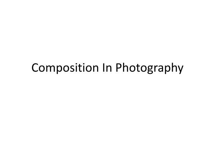 composition in photography n.