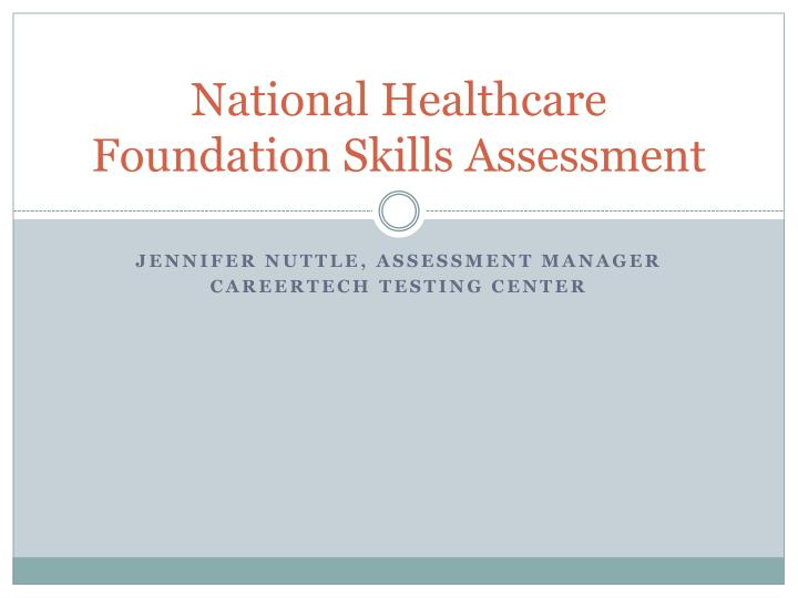 national healthcare foundation skills assessment n.