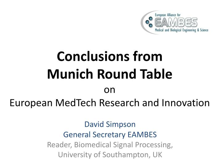 conclusions from munich round table on european medtech research and innovation n.