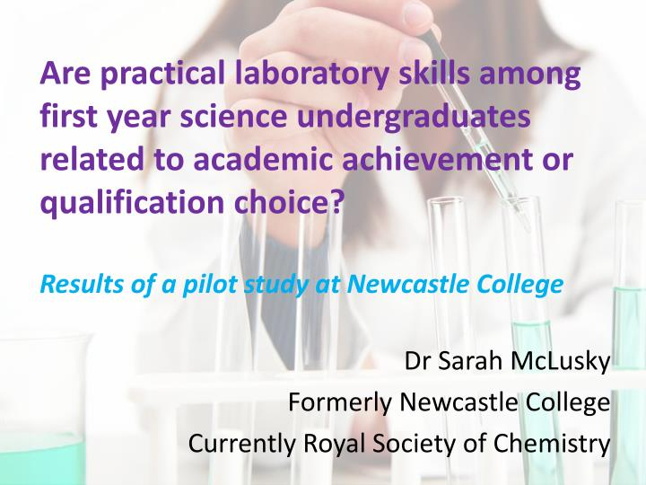 dr sarah mclusky formerly newcastle college currently royal society of chemistry n.