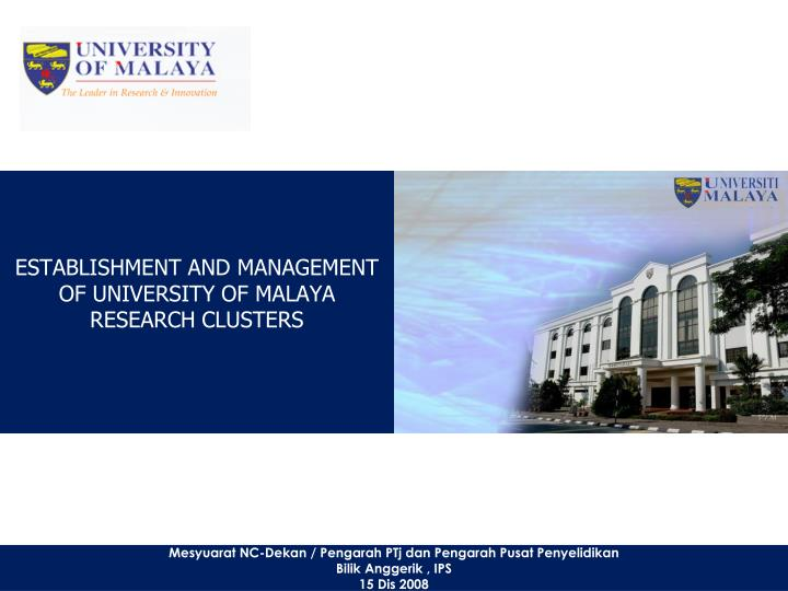 establishment and management of university of malaya research clusters n.