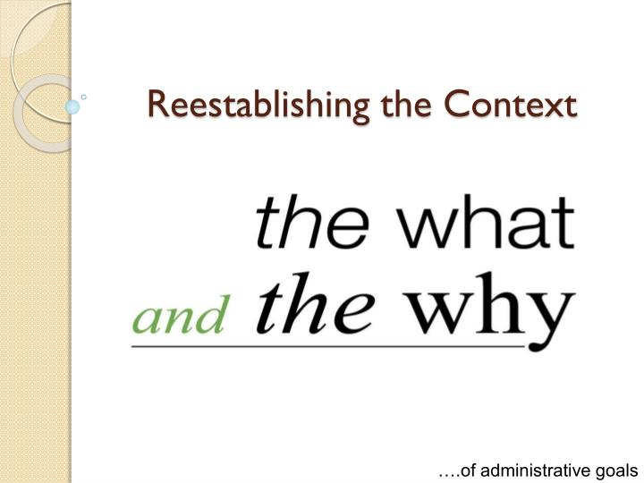 Reestablishing the Context