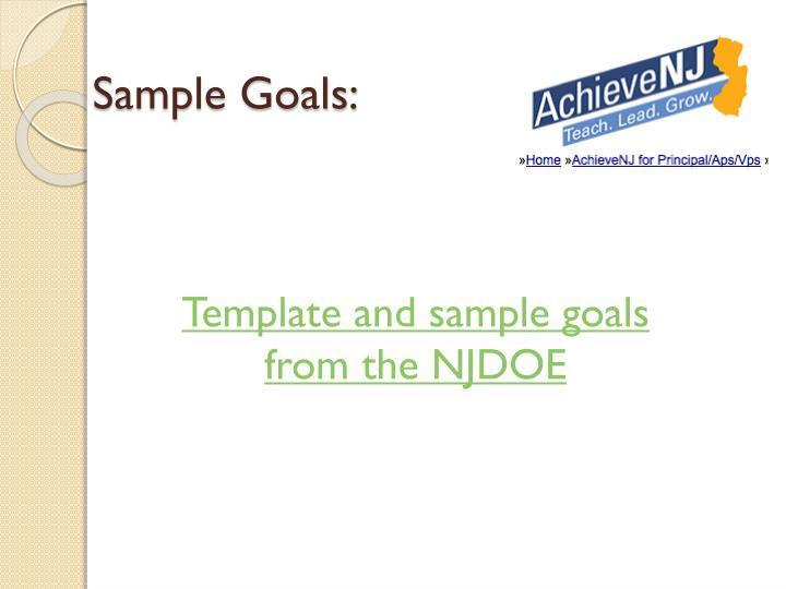 Sample Goals: