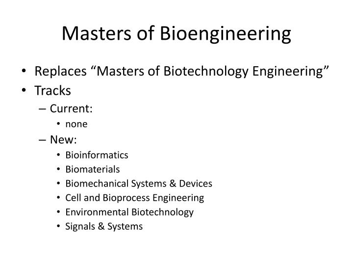 masters of bioengineering n.