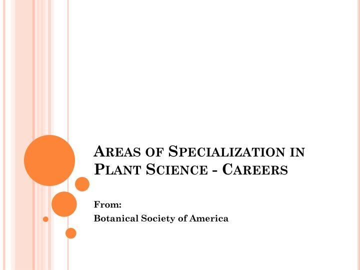 areas of specialization in plant science careers n.