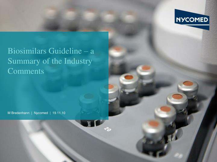 biosimilars guideline a summary of the industry comments n.
