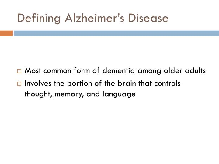 Defining Alzheimer's Disease