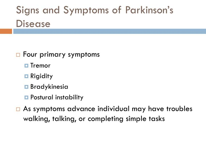 Signs and Symptoms of Parkinson's Disease