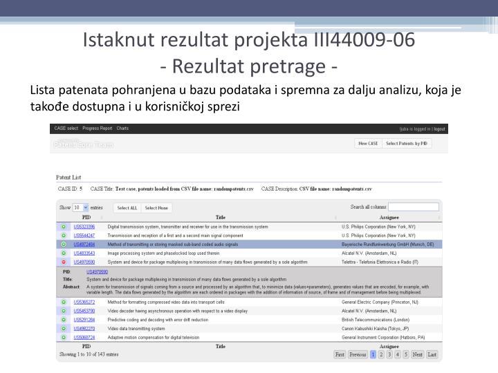 Lista patenata pohranjena u bazu podataka i spremna za dalju analizu, koja je takođe dostupna i u korisničkoj sprezi