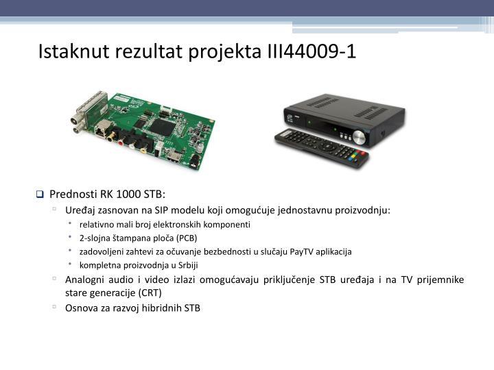 Prednosti RK 1000 STB: