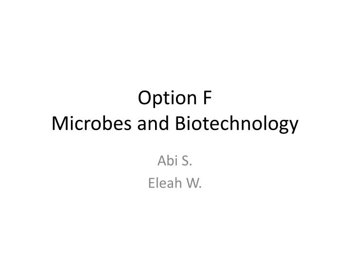 option f microbes and biotechnology n.