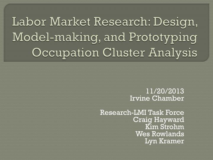 Labor market r esearch design model making and prototyping occupation cluster analysis